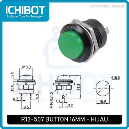 Push Button R13-507 Self Reset 16MM – Hijau